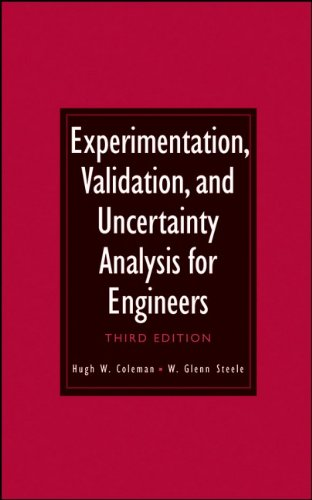 Experimentation, Validation, and Uncertainty Analysis for Engineers, 3rd Edition