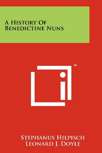 A History of Benedictine Nuns