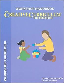 Creative Curriculum For Preschool Workshop Handbook