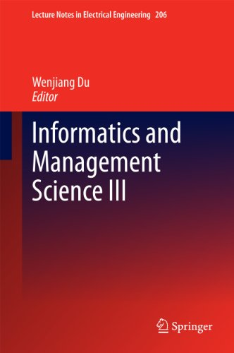 Informatics And Management Science Iii: 206 (Lecture Notes In Electrical Engineering)