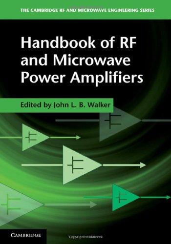 Handbook of RF and Microwave Power Amplifiers (The Cambridge RF and Microwave Engineering Series)