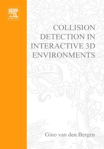 Collision Detection in Interactive 3D Environments (Morgan Kaufmann Series in Interactive 3D Technology)