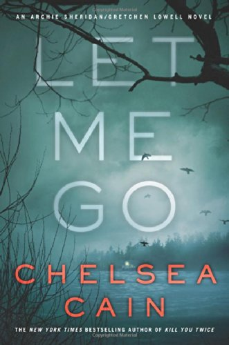 Image of Let Me Go (Archie Sheridan & Gretchen Lowell)