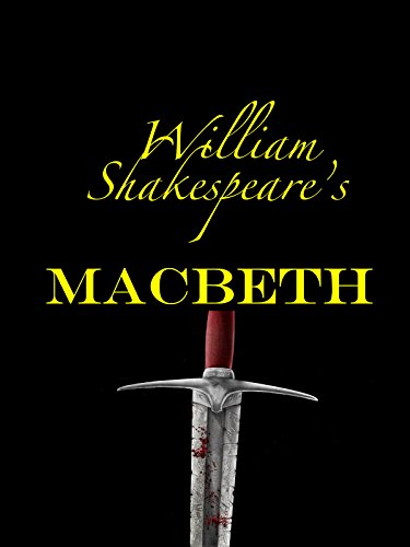 Macbeth William Shakespeare's Tragedy