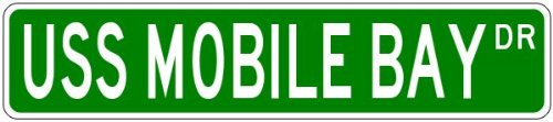 USS MOBILE BAY CG 53 Street Sign - Navy - 4 x 18 inches