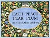 Janet Ahlberg Each Peach Pear Plum (Picture Puffin)