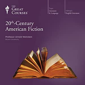 20th-Century American Fiction | [ The Great Courses]