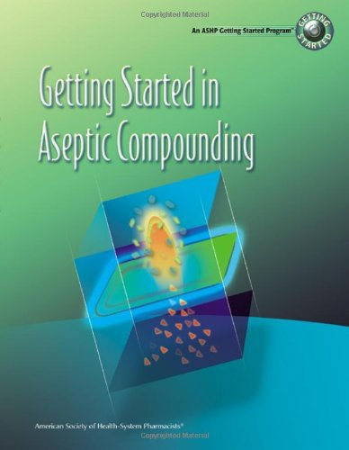 Getting Started in Non-Sterile Compounding Video Training Program (Workbook only)