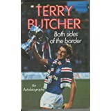 Both Sides of the Borderby Terry Butcher