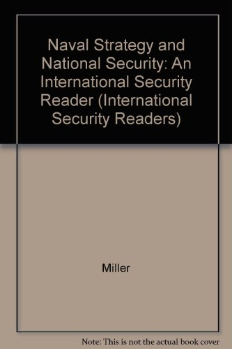 Naval Strategy and National Security (International Security Readers)