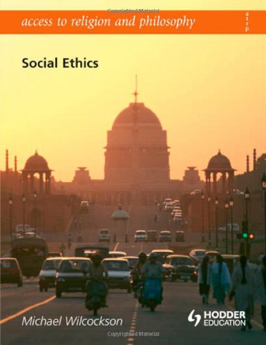 Social Ethics (Access to Religion & Philosophy)