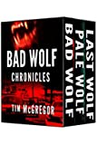 Bad Wolf Chronicles, Books 1-3