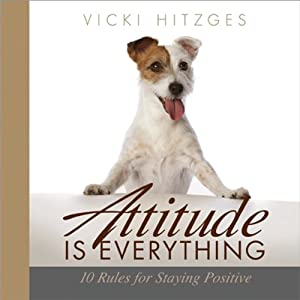 Attitude Is Everything Audiobook