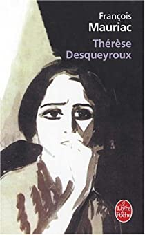 Thérèse Desqueyroux par Mauriac