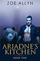Ariadne's Kitchen: Book One (Volume 1)