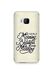 AMEZ every morning is a beautiful morning Back Cover For HTC One M9