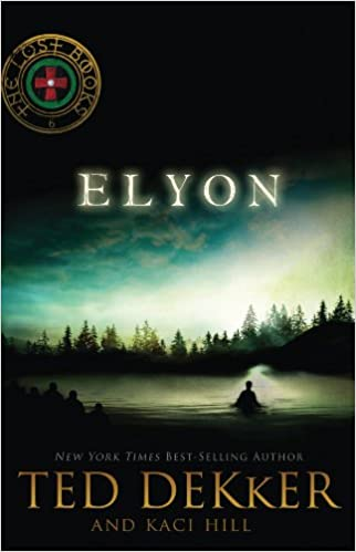 Elyon (The Lost Books Book 6)