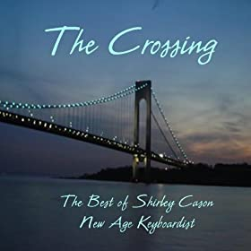 The Crossing - Best Of Cason