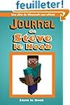 Journal de Steve le Noob: Une serie d...