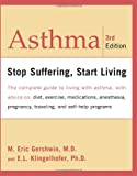 img - for Asthma: Stop Suffering, Start Living book / textbook / text book