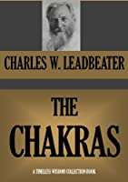 The Chakras (Timeless Wisdom Collection Book 435) (English Edition)