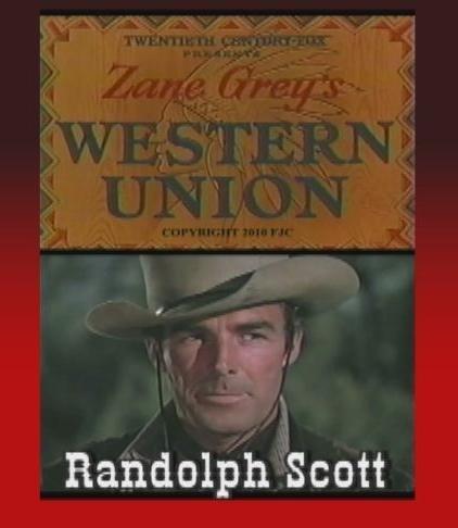 western-union-randolph-scott-robert-young