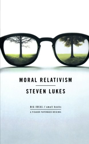 Moral Relativism (BIG IDEAS//small books)