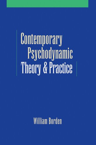 Contemporary Psychodynamic Theory and Practice: Toward a...