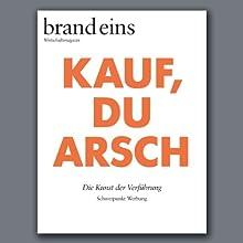 brand eins audio: Werbung Hörbuch von  brand eins Gesprochen von: Michael Bideller, Nina Schürmann, Jennifer Harder-Böttcher