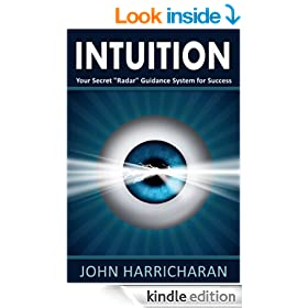 """Intuition -- Your Secret """"Radar"""" Guidance System for Success"""
