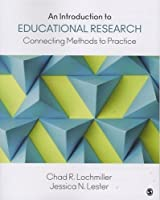 An Introduction to Educational Research: Connecting Methods to Practice ebook download