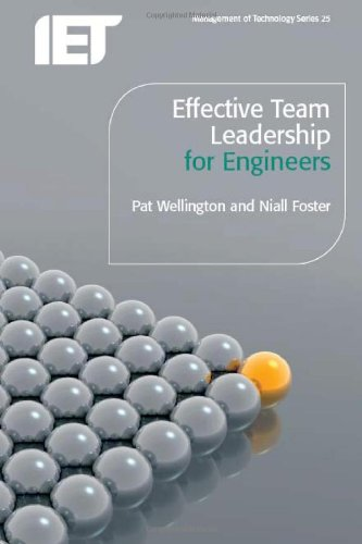 Effective Leadership for Engineers (Iet Management of Technology)