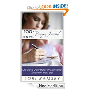 100 Days Prayer Journal - Create a Daily Habit of Spending Time With The Lord