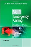 VoIP Emergency Calling: Foundations and Practice ebook download