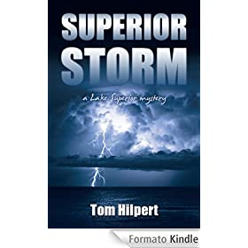 Superior Storm (Lake Superior Mysteries Book 2) (English Edition)