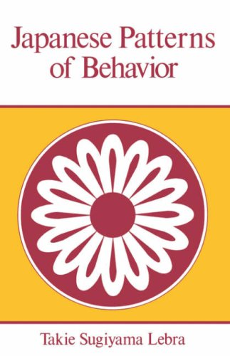 Japanese Patterns of Behavior (East West Center Book)