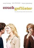 Couchgefl�ster - Die erste therapeutische Liebeskom�die