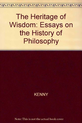 The Heritage of Wisdom: Essays on the History of Philosophy