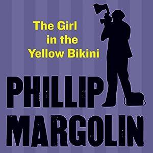 The Girl in the Yellow Bikini Audiobook