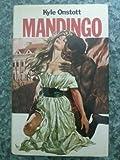 Mandingo (Spanish Edition) (8485224426) by Onstott, Kyle