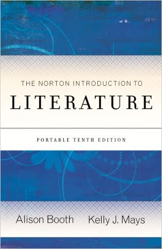The Norton Introduction to Literature (Portable Tenth Edition) written by Alison Booth