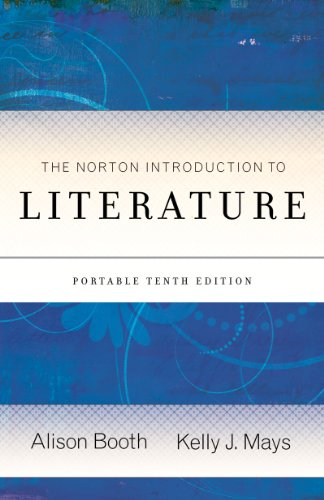 The Norton Introduction to Literature (Portable Tenth Edition)