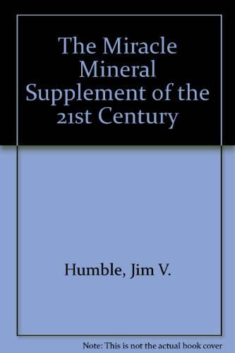 The Miracle Mineral Supplement