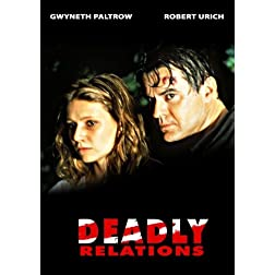 Deadly Relations