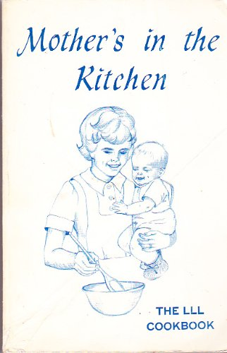Mother'S In The Kitchen: The Lll Cookbook front-842499