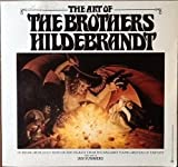 The Art of the Brothers Hildebrandt (0345278305) by Greg Hildebrandt