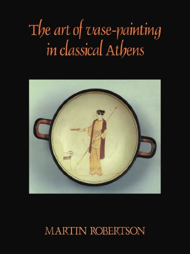 The Art of Vase-Painting in Classical Athens Paperback