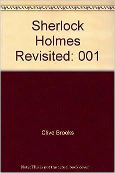 Sherlock Holmes Revisited, Vol. 1