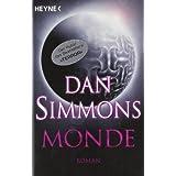 "Monde: Romanvon ""Dan Simmons"""