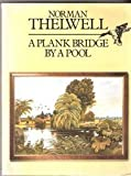 img - for A Plank Bridge by a Pool book / textbook / text book